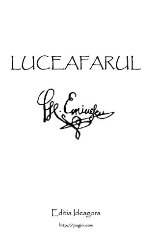 Luceafarul: Poemul Suprem Al Literaturii Romane (Romanian: Mihai Eminescu