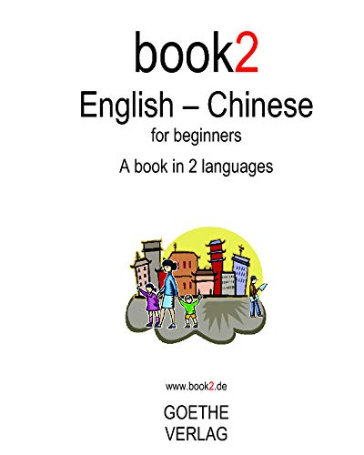 9781440440830: Book2 English - Chinese For Beginners: A Book In 2 Languages (English and Chinese Edition)