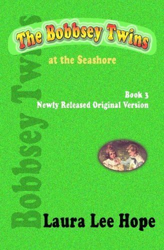 9781440441561: The Bobbsey Twins at the Seashore, Book 3, Newly Released Original Version