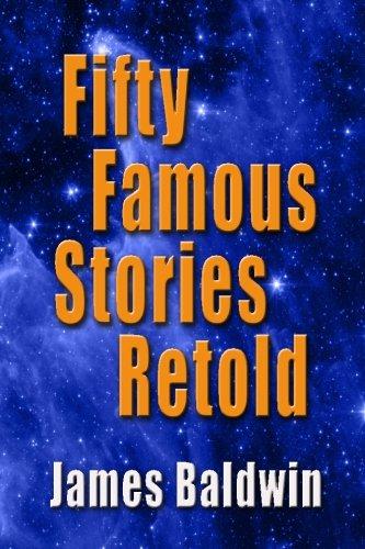 Fifty Famous Stories Retold: James Baldwin