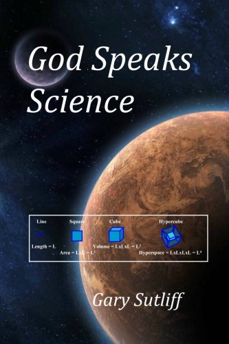 God Speaks Science: Sutliff, Gary
