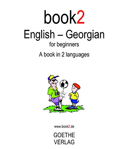 9781440443381: Book2 English - Georgian For Beginners: A Book In 2 Languages