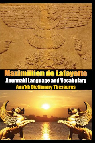 9781440444432: Anunnaki Language And Vocabulary. Ana'Kh Dictionary Thesaurus: Extraterrestrial Language Of The Gods, Nibiru, Alien Civilizations And Creators Of The Human Race
