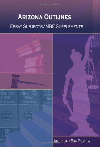 9781440447921: Arizona Outlines Essay Subjects / MBE Supplements (Ameribar Bar Review)