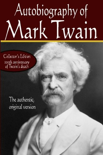 9781440448904: Autobiography of Mark Twain, the authentic original version