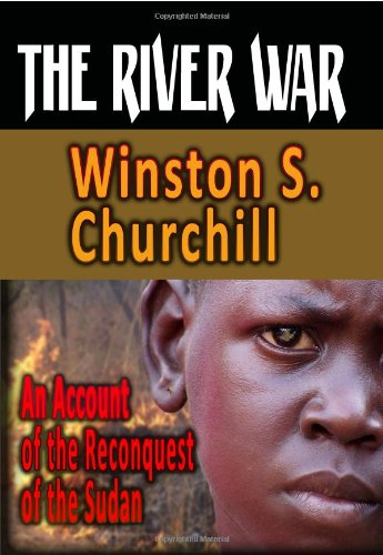 9781440451317: The River War : An Account Of The Reconquest Of The Sudan
