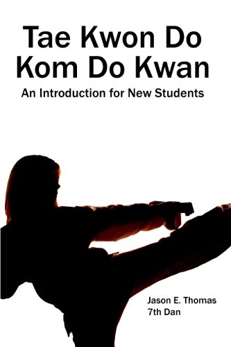 9781440451676: Tae Kwon Do Kom Do Kwan: An Introduction For New Students