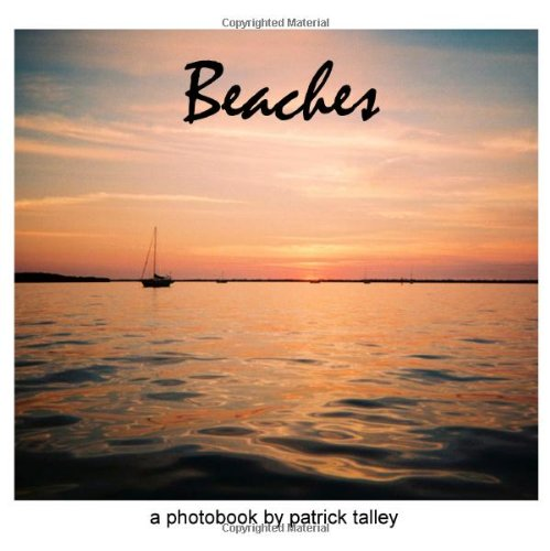 9781440451836: Beaches: A Photobook By Patrick Talley