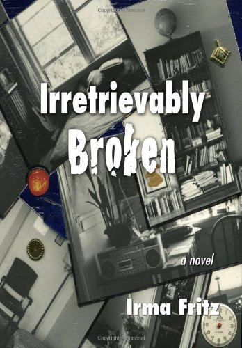 9781440452307: Irretrievably Broken