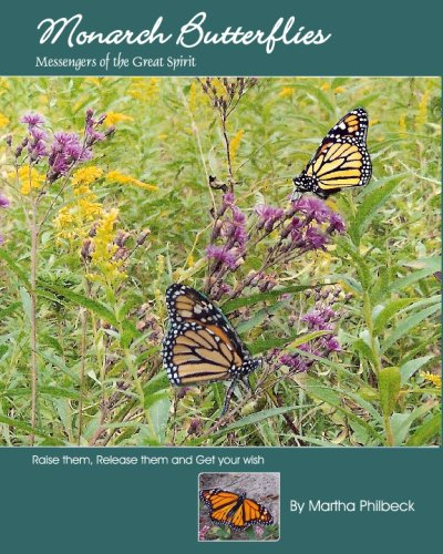 9781440452413: Monarch Butterflies: The Messengers Of The Great Spirit