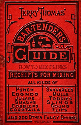 9781440453267: Jerry Thomas' Bartenders Guide: How To Mix Drinks 1862 Reprint: A Bon Vivant's Companion