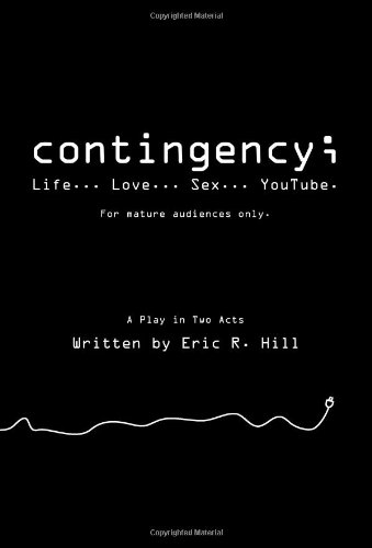 9781440454165: Contingency;: Life... Love... Sex... Youtube