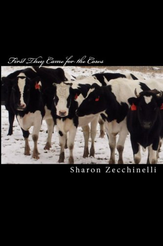 9781440454431: First They Came For The Cows: An Activist's Story