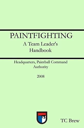 9781440454745: Paintfighting: A Team Leader's Handbook