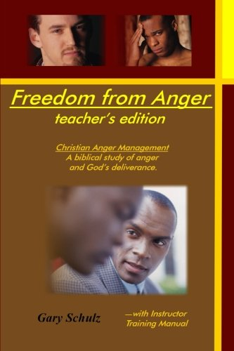 9781440455636: Freedom from Anger (Teacher's Edition)