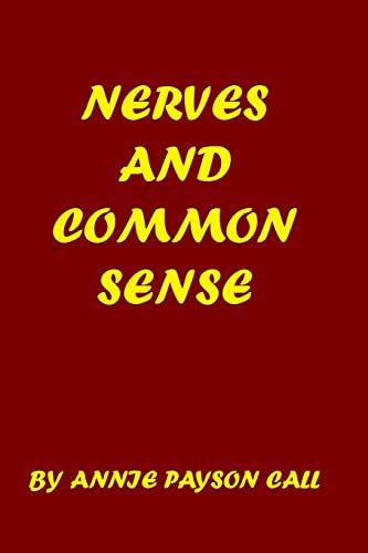 9781440458811: Nerves And Common Sense