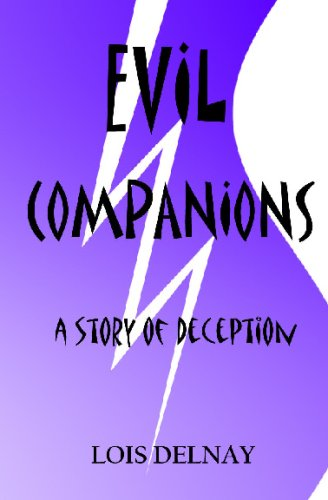 Evil Companions: Christian Fiction-All Reading: Lois Delnay
