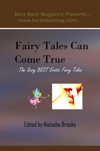 9781440460197: Fairy Tales Can Come True: The Very Best Erotic Fairy Tales