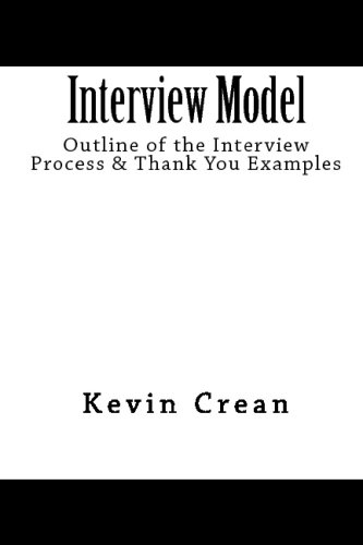 Interview Model: Outline Of The Interview Process: Kevin Crean