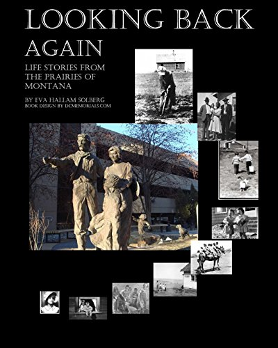 9781440461590: Looking Back Again: Life Stories From The Prairies Of Montana