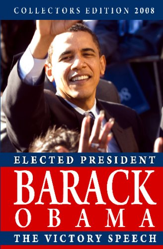 9781440462320: Collectors Edition 2008: Elected President Barack Obama: The Victory Speech