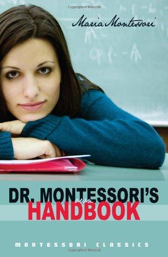 9781440462405: Dr. Montessori's Own Handbook: (Montessori Classics Edition)