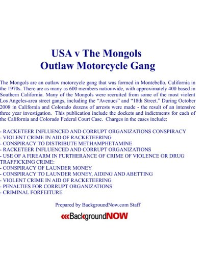 9781440462566: USA V The Mongols Outlaw Motorcycle Gang: Two Federal Indictments And Dozens Arrested, The USA's Efforts To Dismantle The Mongols