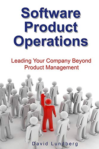 9781440463242: Software Product Operations: Leading Your Company Beyond Product Management