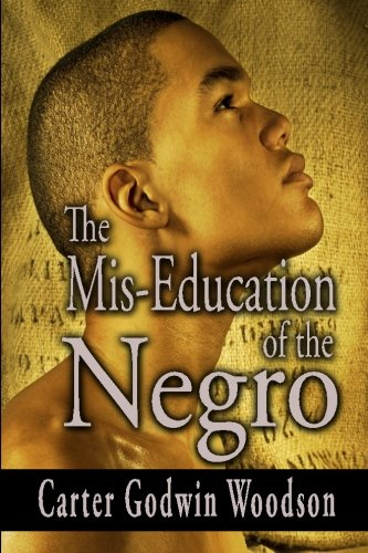 9781440463501: The Mis-Education of the Negro