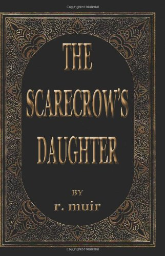 9781440463945: The Scarecrow's Daughter