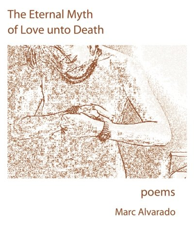 9781440465802: The Eternal Myth Of Love Unto Death