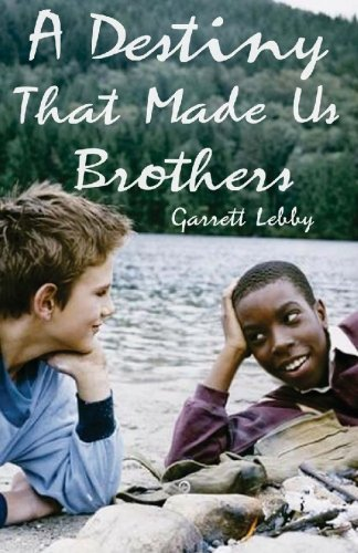 9781440467738: A Destiny That Made Us Brothers