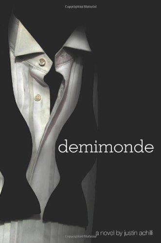 Demimonde: Justin Achilli