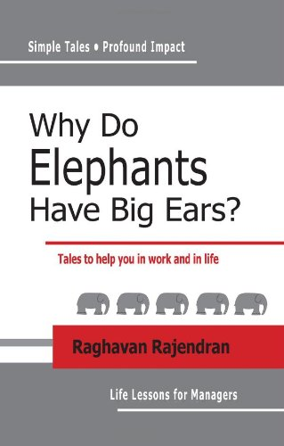 9781440470370: Why Do Elephants Have Big Ears?: Tales To Help You In Work And In Life