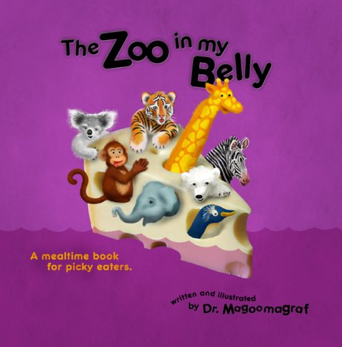 9781440470516: The Zoo In My Belly: A Mealtime Book For Picky Eaters.