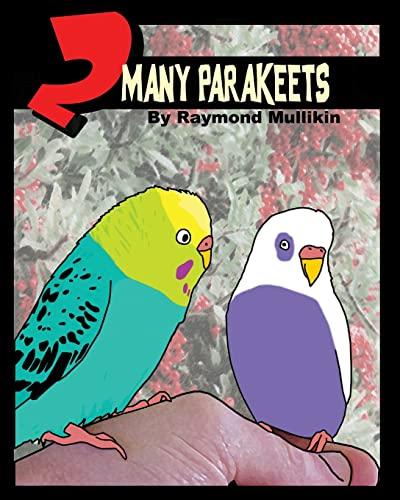 9781440470868: 2 Many Parakeets