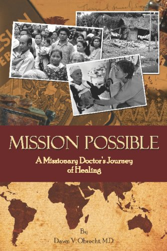 9781440471384: Mission Possible: A Missionary Doctor's Journey Of Healing