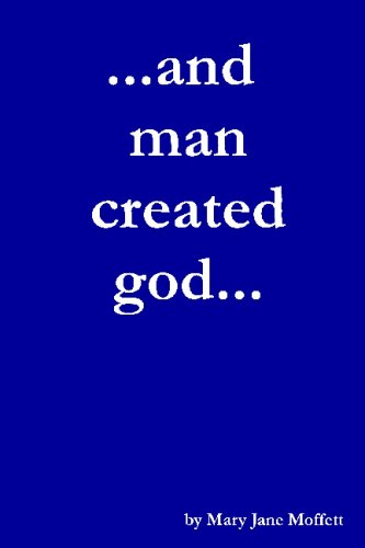 9781440473074: ...And Man Created God...