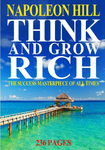 Think And Grow Rich: The Success Masterpiece Of All Times, 236 Pages (2009 Edition) (1440473153) by Napoleon Hill