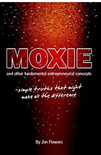 9781440473708: Moxie And Other Fundamental Entrepreneurial Concepts