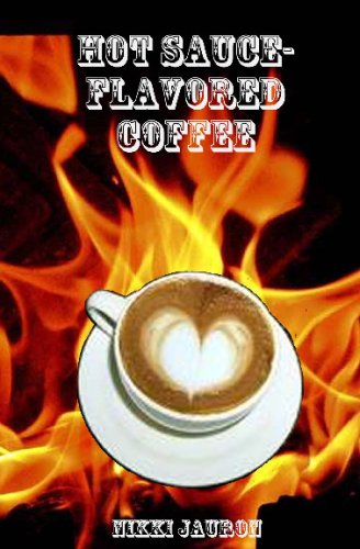 9781440475313: Hot Sauce-Flavored Coffee: The Proper Care & Feeding Of Your Lovely Aquarian.