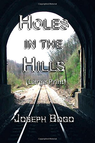 9781440476303: Holes In The Hills: Large Print Edition