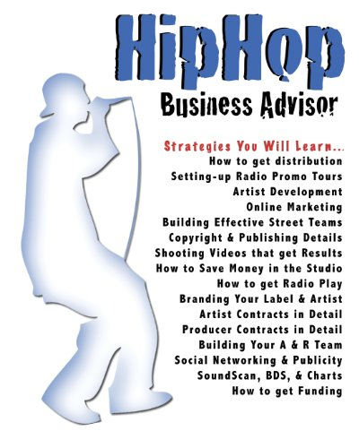 9781440476334: Hip Hop Business Advisor: The Book