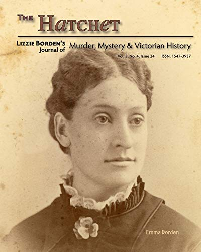 9781440478093: The Hatchet: Lizzie Borden's Journal Of Murder, Mystery & Victorian History, Vol. 5, No. 4, Issue 24