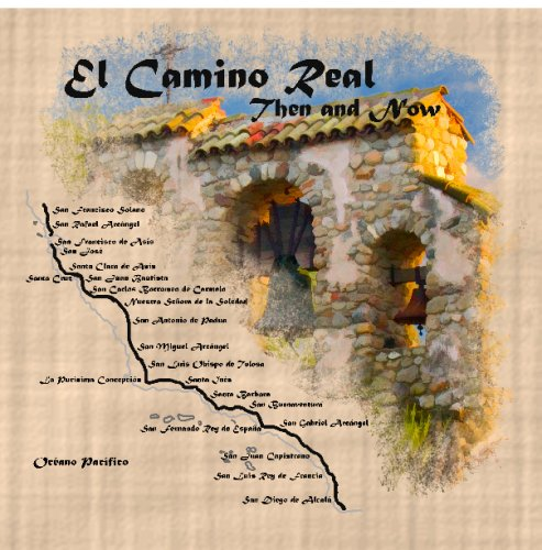 9781440480485: El Camino Real: Then And Now