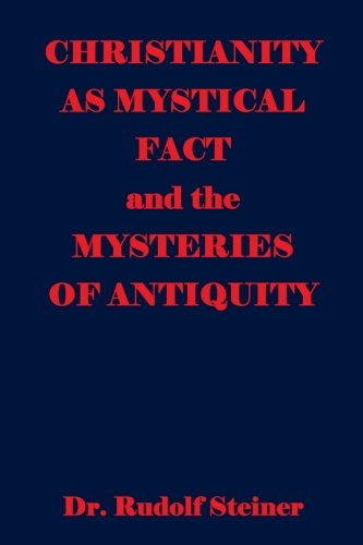 9781440481956: Christianity As Mystical Fact And The Mysteries Of Antiquity