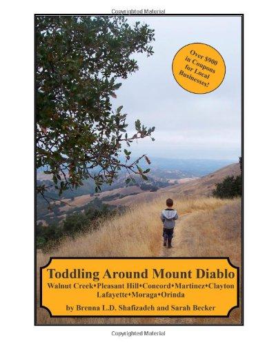 9781440490118: Toddling Around Mount Diablo