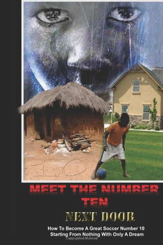 9781440490415: Meet The Number 10 Next Door: What They Hope You Never Find Out?