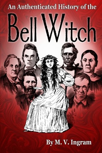 9781440491481: An Authenticated History Of The Bell Witch