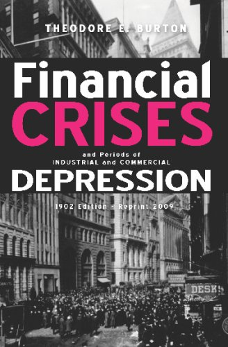 9781440491641: Financial Crises And Periods Of Industrial And Commercial Depression: 1902 Edition - Reprint 2009